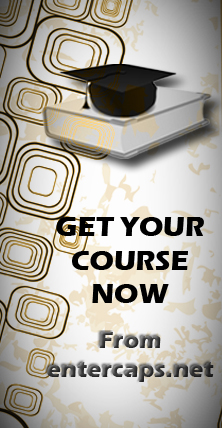 Get Your Course now from ENTER CAPS